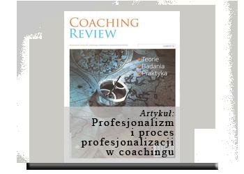 Profesjonalizm i proces profesjonalizacji w coachingu