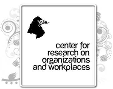 The Center for Research on Organizations and Workplaces
